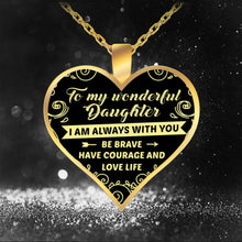 Load image into Gallery viewer, Heart Pendant Necklace Letter To My Daughter