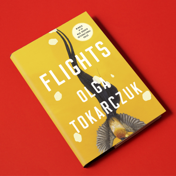 Flights, by Olga Tokarczuk