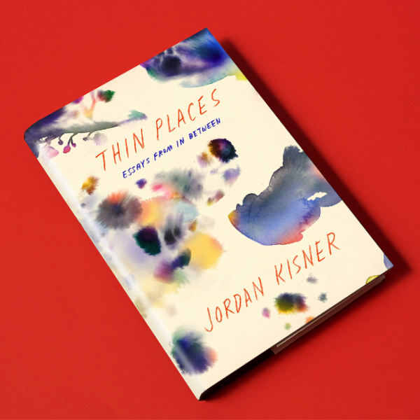 Thin Places, by Jordan Kisner