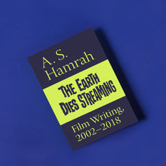 The Earth Dies Streaming, by A. S. Hamrah