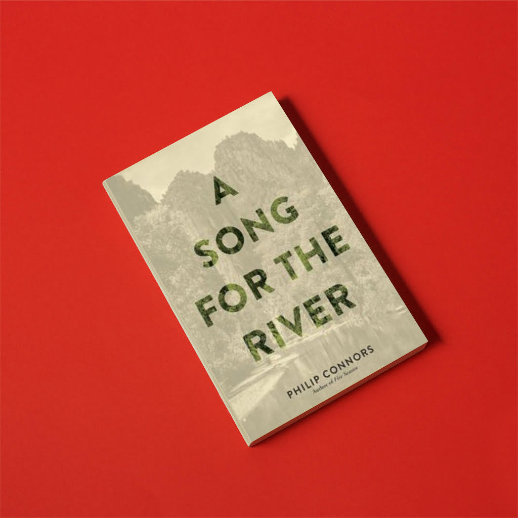 A Song for the River, by Philip Connors