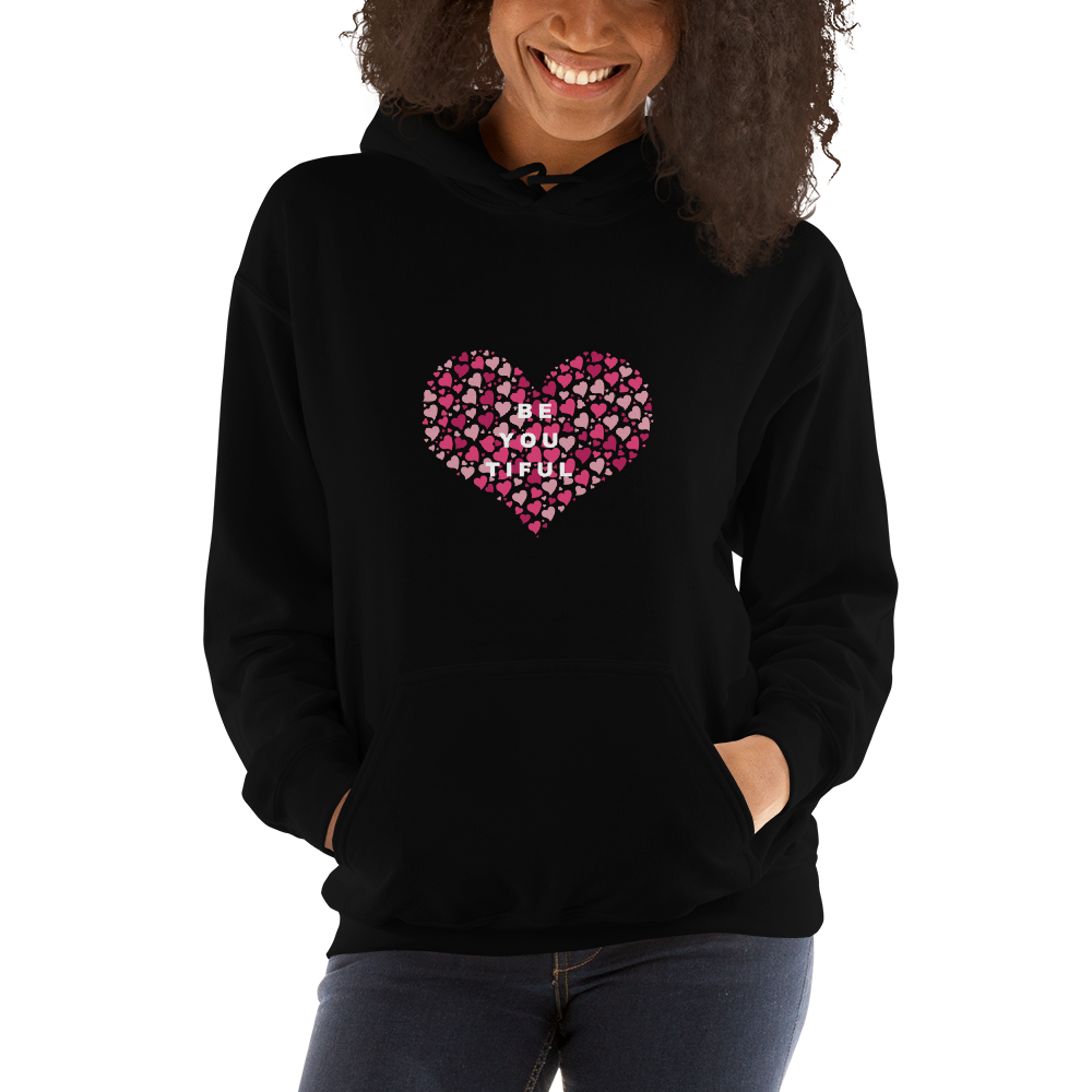Be You Tiful Hooded Sweatshirt