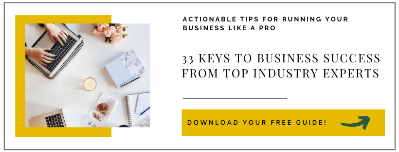 33 keys to business success from top industry experts