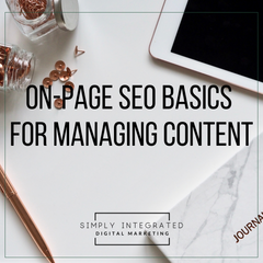 On-Page SEO Basics for Managing Content