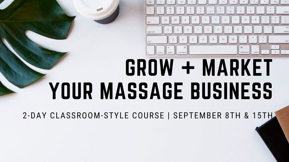 Grow and Market Your Massage Business