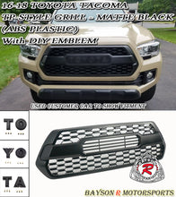 Load image into Gallery viewer, 16-18 Toyota Tacoma TP-Style Front Grille Insert with DIY Letters - ABS Plastic (Matte Black)