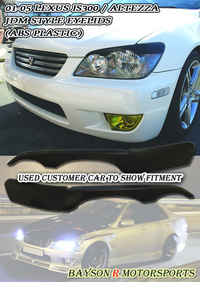 01-05 Lexus IS300 / Altezza JDM Style Eyelids (ABS Plastic)