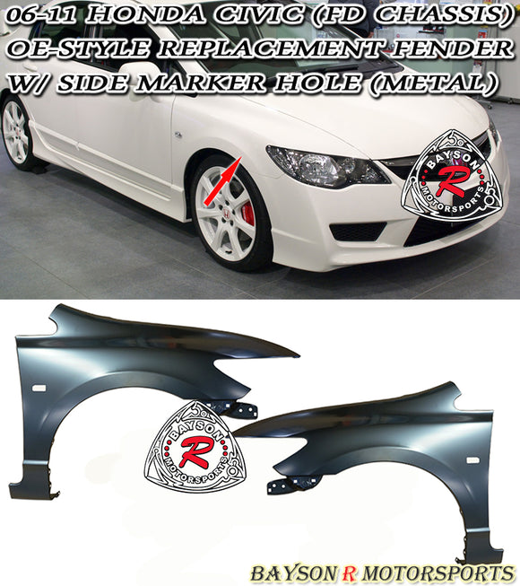 06-11 Honda Civic 4dr Sedan FD Conversion Fenders w/ Side Marker Cut out (Metal) - Bayson R Motorsports