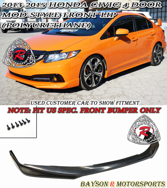 Mod Style Front Lip For 2013-2015 Honda Civic 4Dr - Bayson R Motorsports