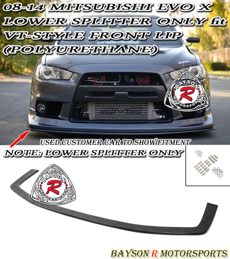 08-15 Mitsubishi EVO X Lower Splitter Only Fit VT-Style Front Lip (Polyurethane)