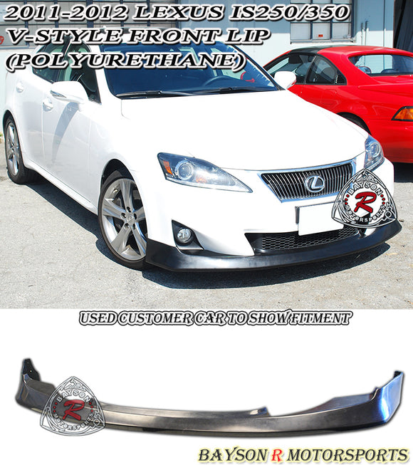 11-13 Lexus IS250 IS350 V-Style Front Lip (Polyurethane) - Bayson R Motorsports