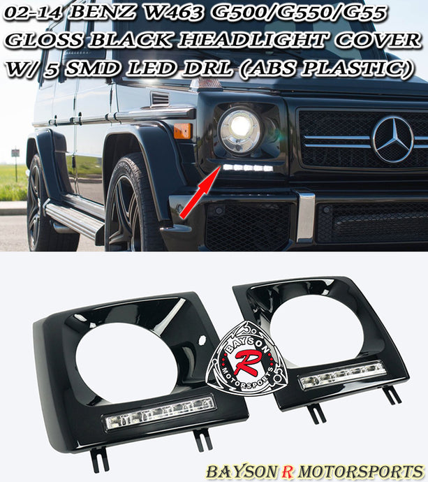 02-18 Mercedes-Benz W463 G500/G550/G55 Gloss Black Headlight Cover w/ 5 SMD LED DRL (ABS Plastic)