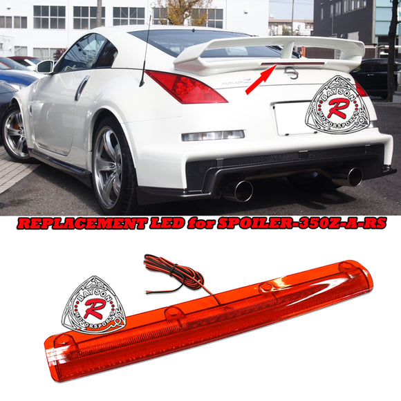 Replacement LED For RS Style Spoiler 2003-2008 Nissan 350z - Bayson R Motorsports