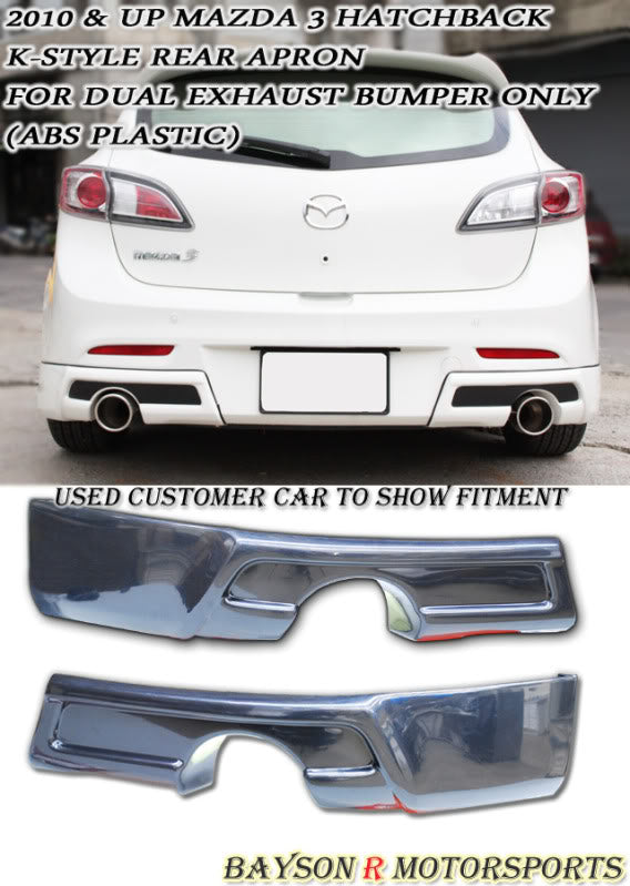 K Style Rear Aprons (Dual Exhaust) For 2010-2013 Mazda 3 5Dr - Bayson R Motorsports