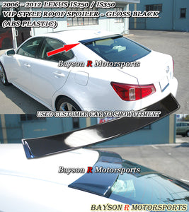 06-13 Lexus IS250 IS350 IS-F VIP Style Rear Roof Spoiler Wing (ABS)