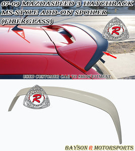 MS Style Add-On Spoiler (Fiberglass) For 2007-2009 Mazdaspeed 3 - Bayson R Motorsports