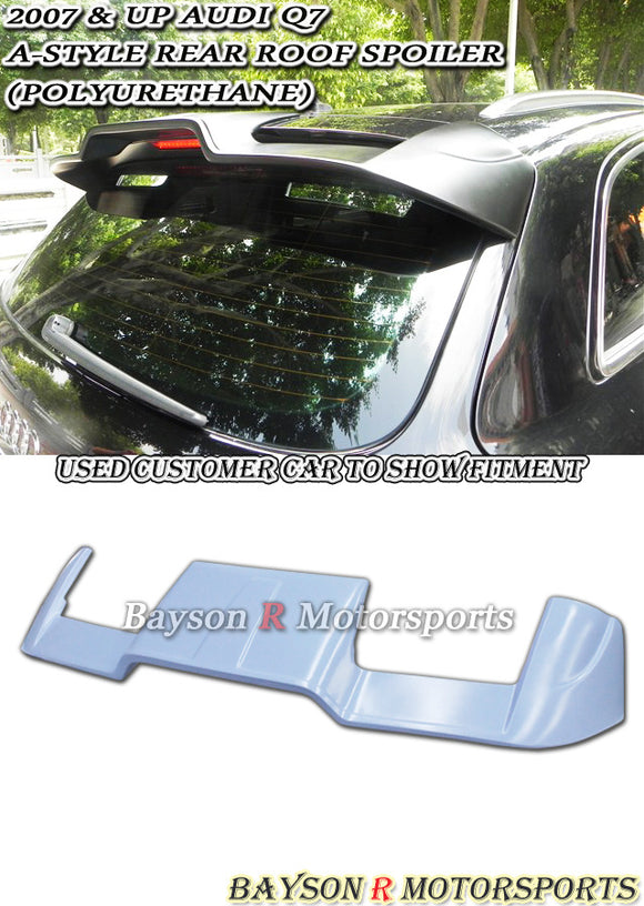 05-15 Audi Q7 A-Style Trunk Roof Spoiler (Polyurethane) - Bayson R Motorsports