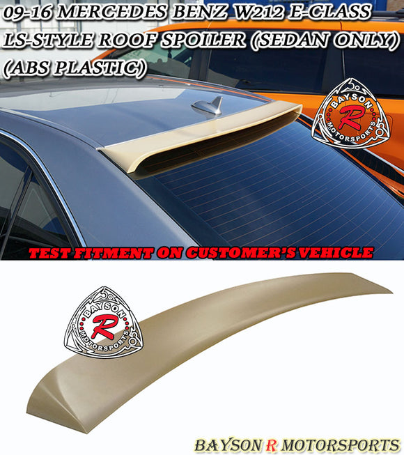 LS Style Roof Spoiler For 2009-2016 Mercedes-Benz E-Class 4Dr (W212) - Bayson R Motorsports