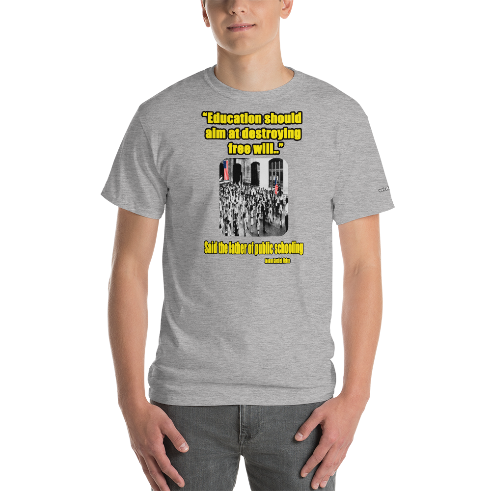Education Quote by Fichte T-Shirt - Voice4liberty