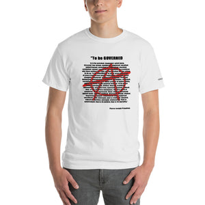 To Be Governed Proudhon Quote T-Shirt - Voice4liberty