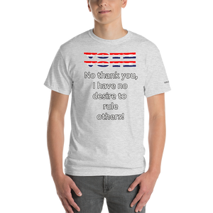 No Desire to Rule T-Shirt - Voice4liberty