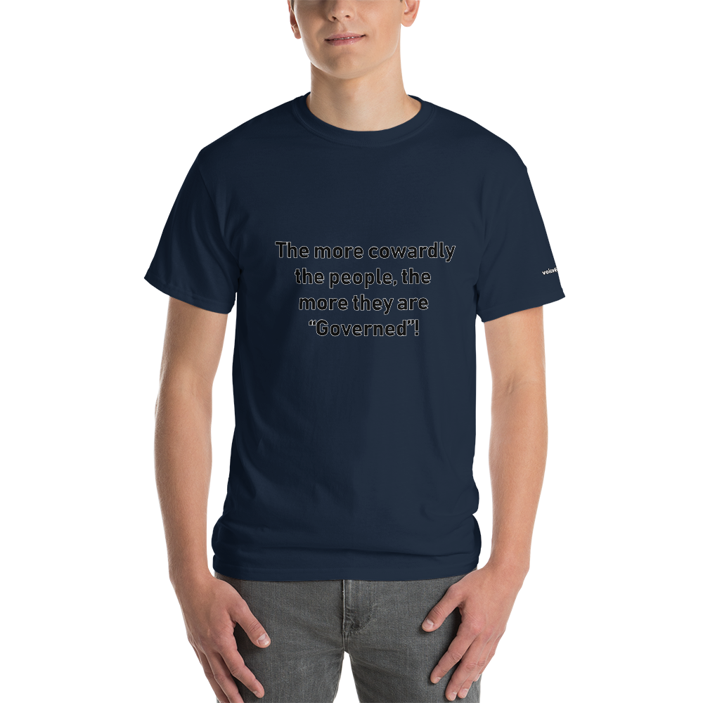 Cowards are Governed T-Shirt - Voice4liberty