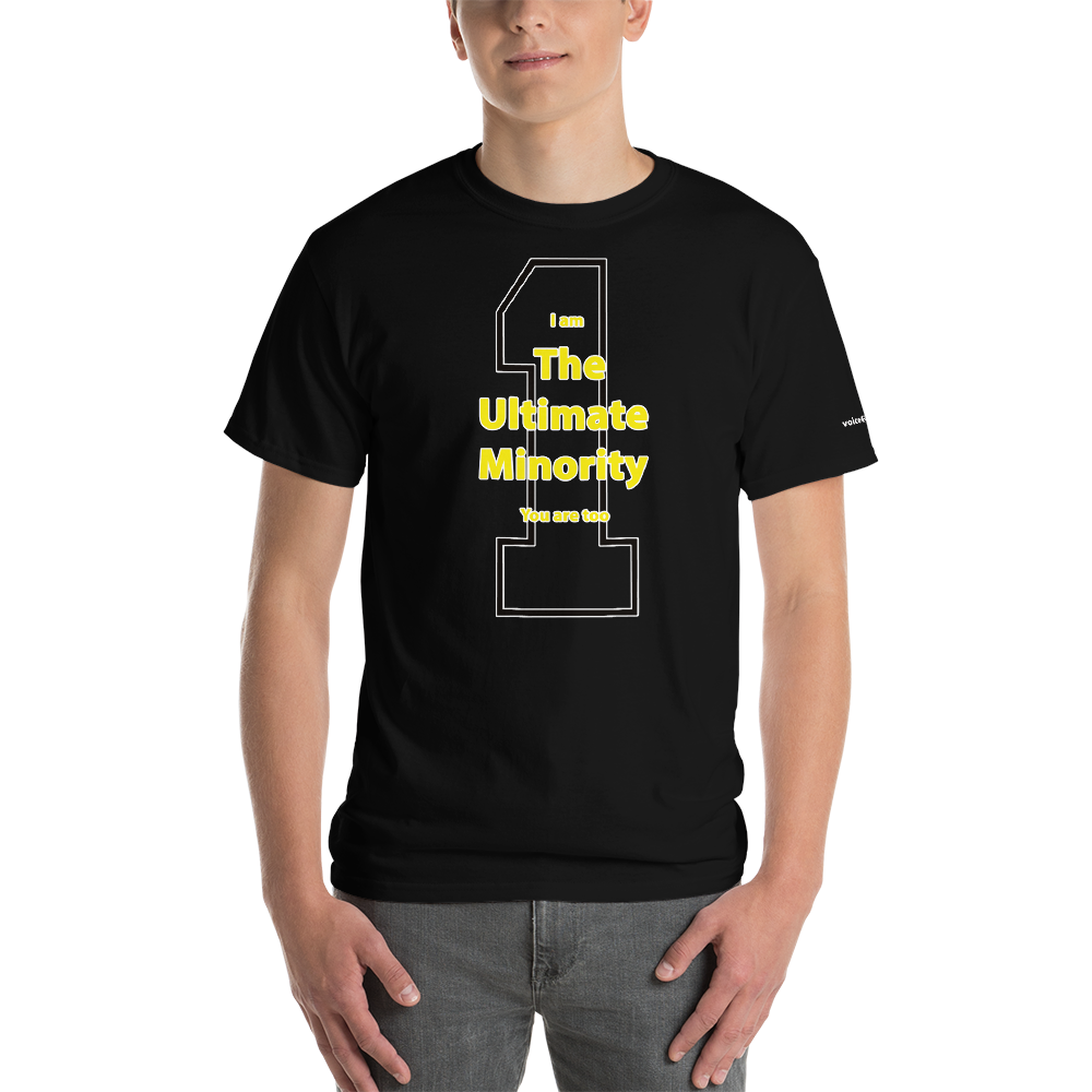 The Ultimate Minority T-Shirt - Voice4liberty