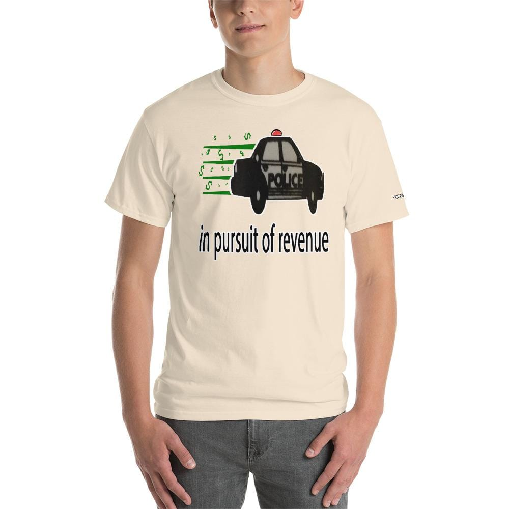 In Pursuit of Revenue T-Shirt - Voice4liberty