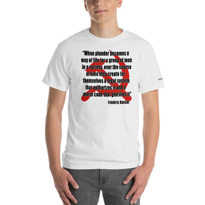 Taxation/Plunder - Bastiat Quote T-Shirt - Voice4liberty