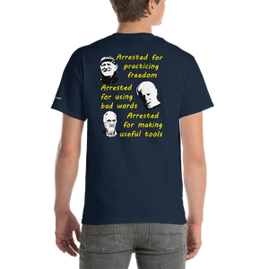 Who Gets Arrested Short-Sleeve T-Shirt - Voice4liberty