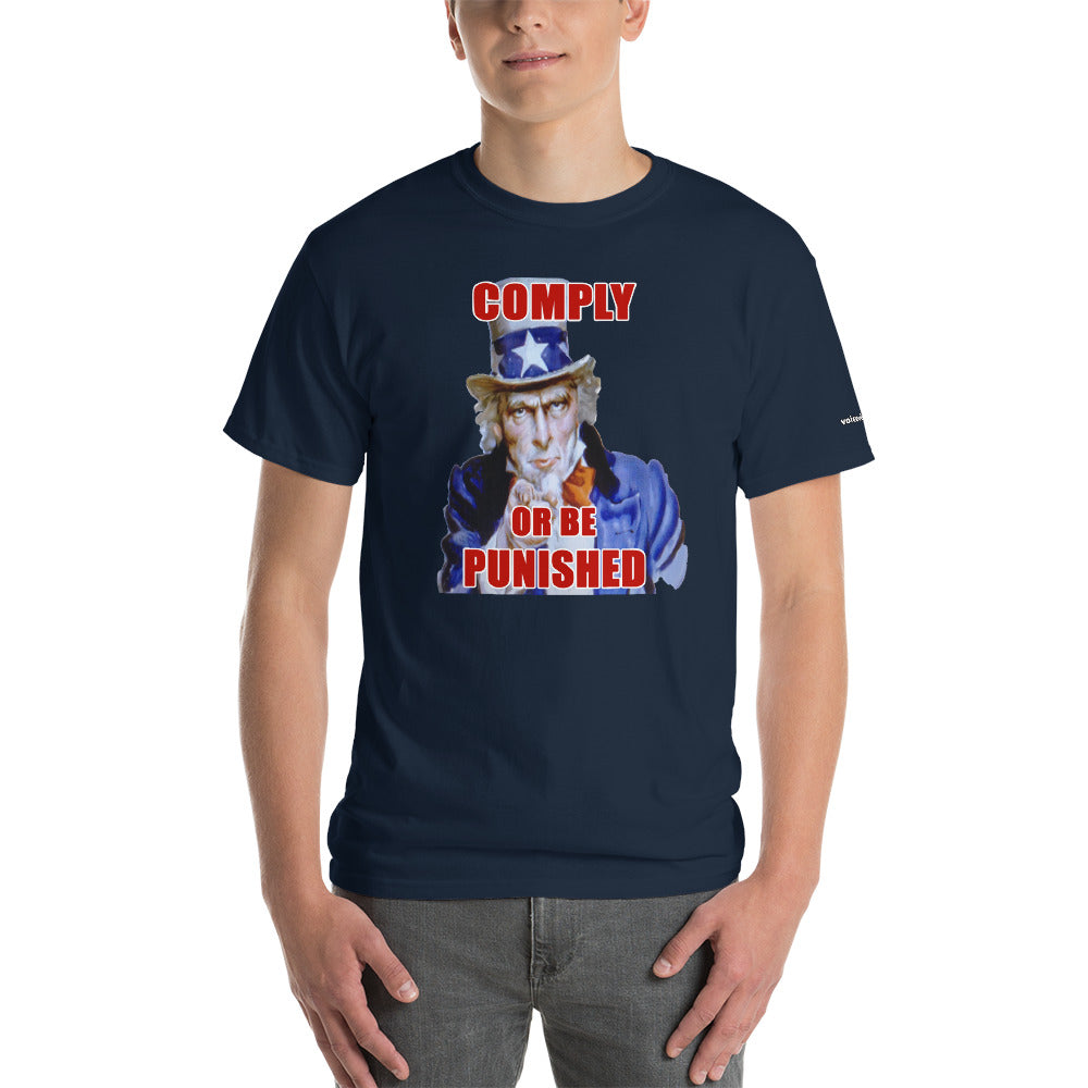 Comply or be Punished T-Shirt - Voice4liberty