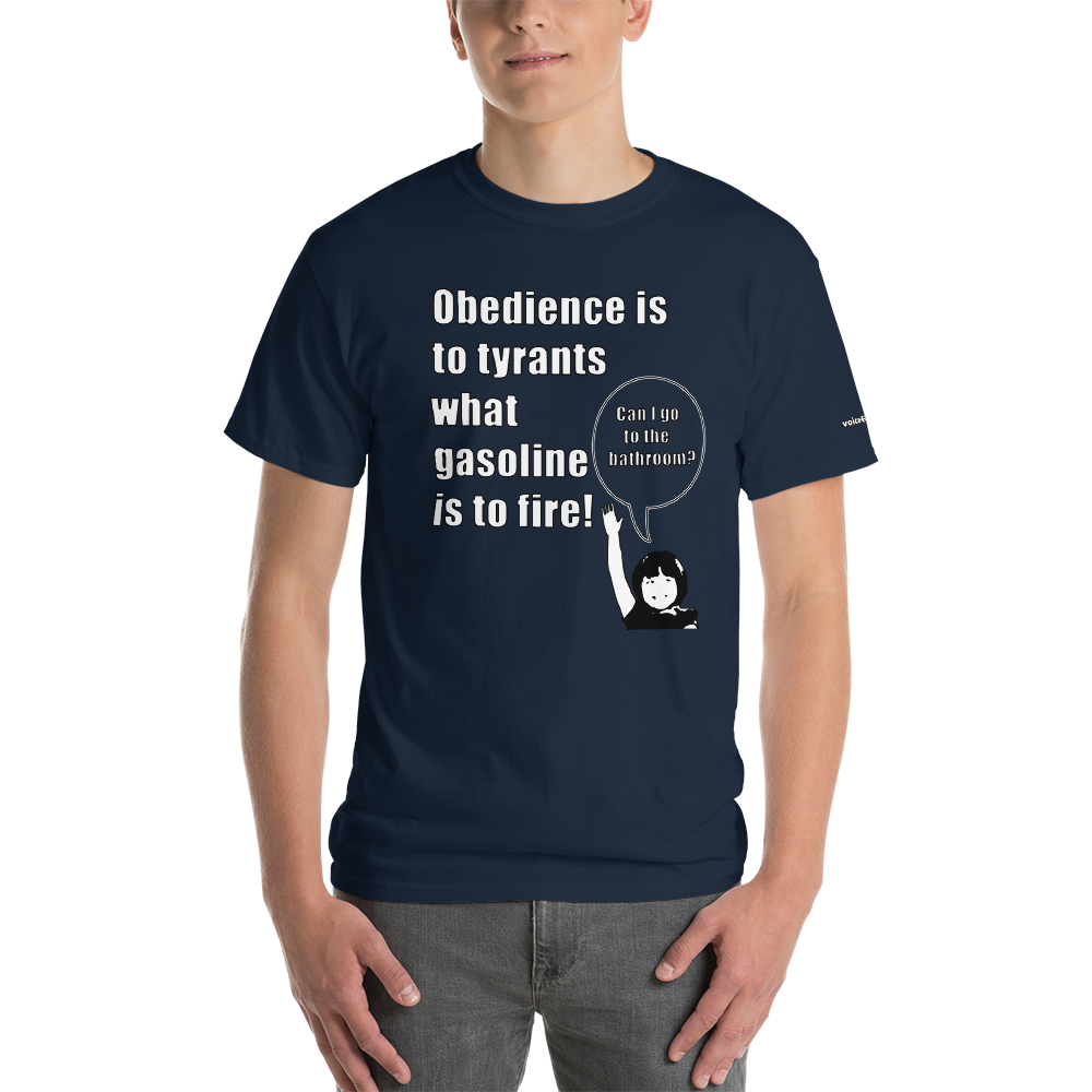 Gasoline and Obedience T-Shirt - Voice4liberty
