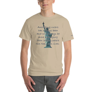 Rulers are More Damaging Than Freedom T-Shirt - Voice4liberty