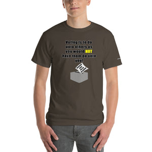 Don't Do Unto Others T-Shirt - Voice4liberty