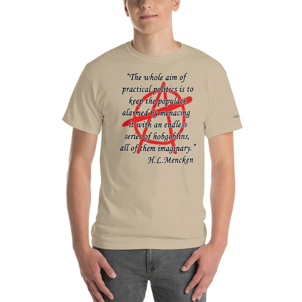 Hobgoblins - Mencken Quote T-Shirt - Voice4liberty