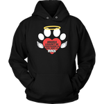 """Angels Couldn't Be Everywhere, So They Sent Us Dogs"" Unisex Hoodie"
