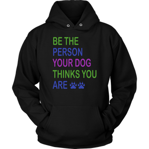 """Be The Person"" Unisex Hoodie"