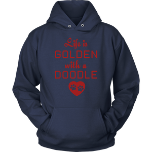"""Life Is Golden With A Doodle"" Unisex Hoodie"