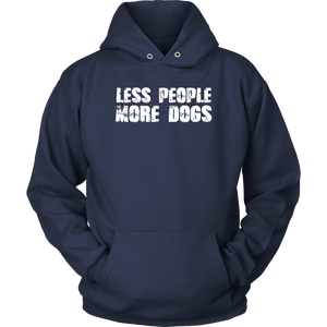 """Less People More Dogs"" Unisex Hoodie"