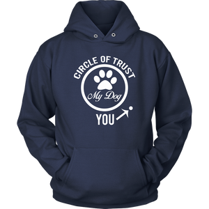 """Dog Circle Of Trust"" Unisex Hoodie"