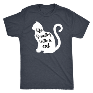 """Life Is Better With A Cat"" Men's Triblend T-Shirt"