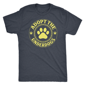 """Adopt The Underdogs"" Men's Triblend T-Shirt"