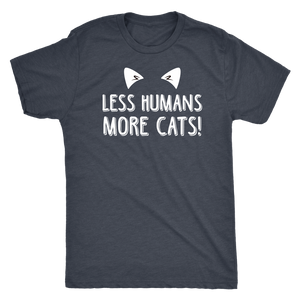 """Less Humans, More Cats"" Men's Triblend T-Shirt"