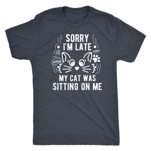 """Sorry I'm Late"" Men's Triblend T-Shirt"
