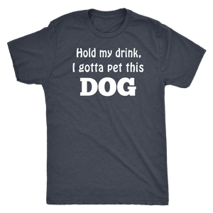 """Hold My Drink"" Men's Triblend T-Shirt"