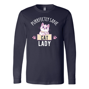 """Purrfectly Sane Cat Lady"" Unisex Long Sleeve Shirt"