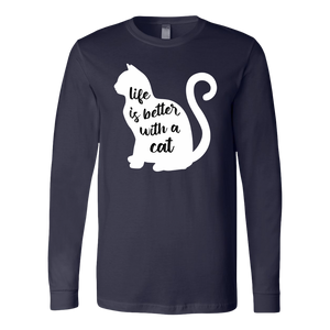"""Life Is Better With A Cat"" Unisex Long Sleeve Shirt"