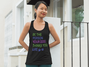 """Be The Person"" Women's Racerback Tank Top"