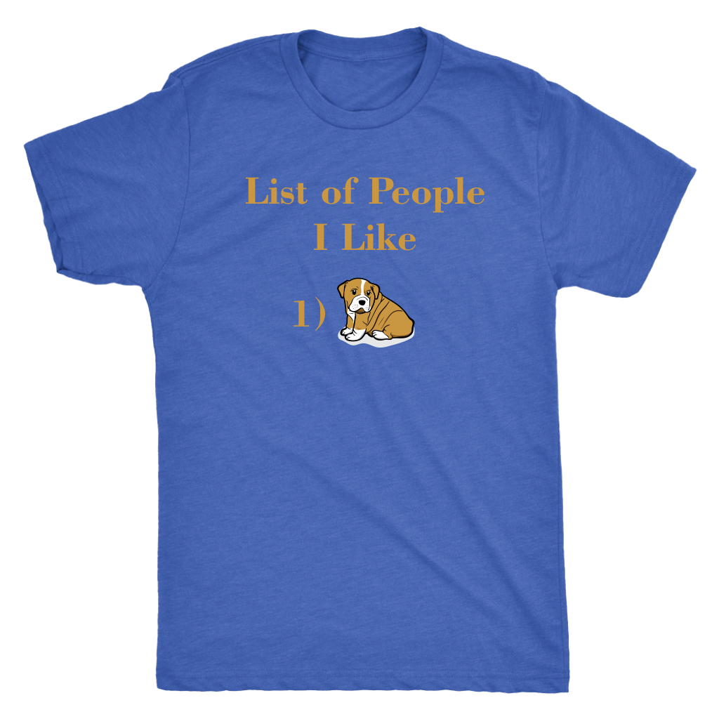 """List Of People I Like"" Men's Triblend T-Shirt"