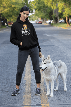 """Dogs Because People Suck"" Unisex Hoodie"